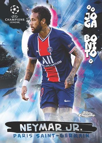 2020 21 Topps Chrome UEFA Champions League Soccer Cards Joga Bonito Neymar Jr