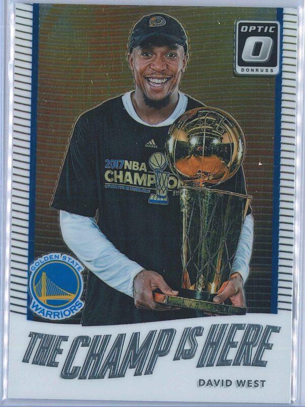 David West Panini Donruss Optic Basketball  2017-18 The Champ Is Here