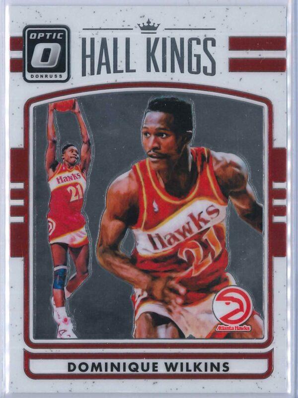 Dominique Wilkins Panini Donruss Optic Basketball 2016-17 Hall Kings