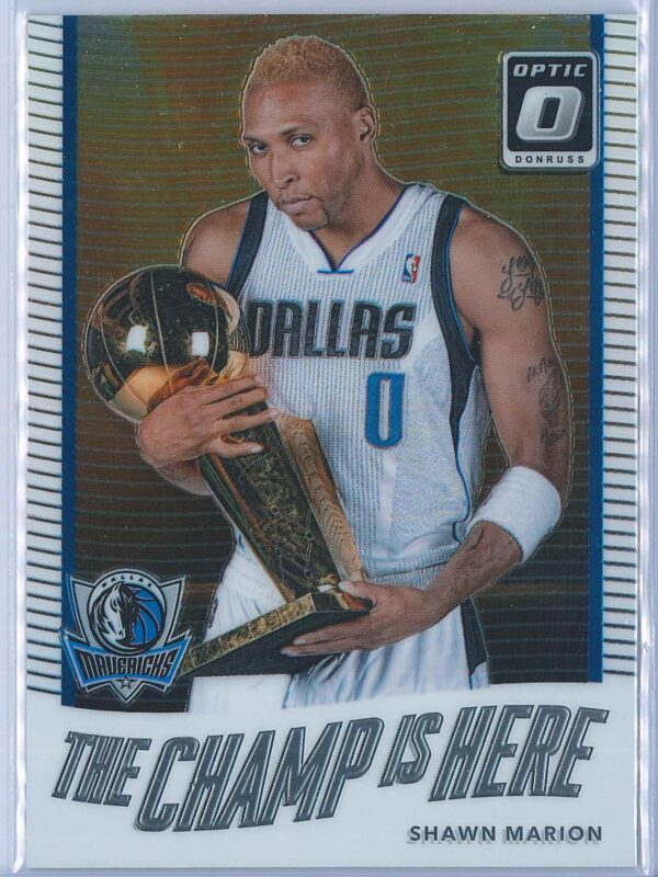 Shawn Marion Panini Donruss Optic Basketball  2017-18 The Champ Is Here