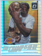 Shaquille Oneal Panini Donruss Optic Basketball 2017-18 The Champ Is Here Holo