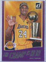 Kobe Bryant Panini Donruss Basketball 2017-18 The Champ Is Here